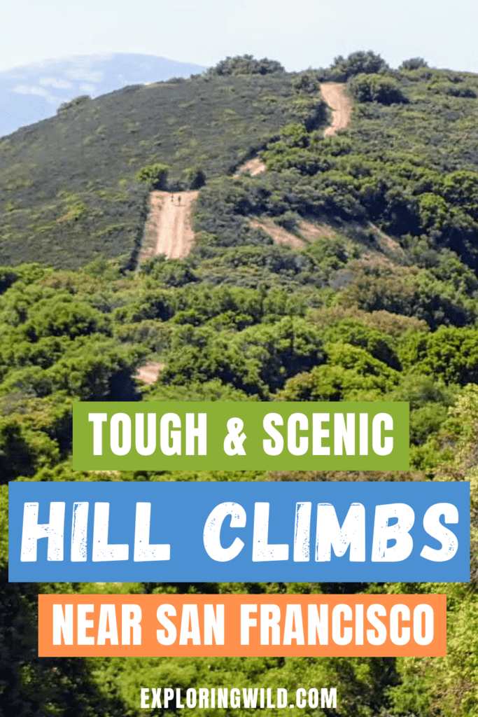 Picture of steep trail with text: Tough and scenic hill climbs near San Francisco