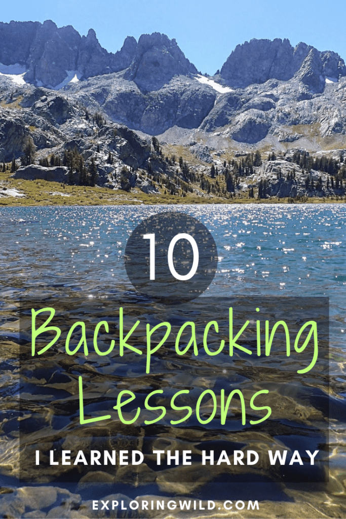Picture of mountains with text: 10 backpacking lessons I learned the hard way