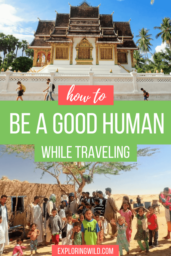 Pictures of temple and family with text: how to be a good human while traveling