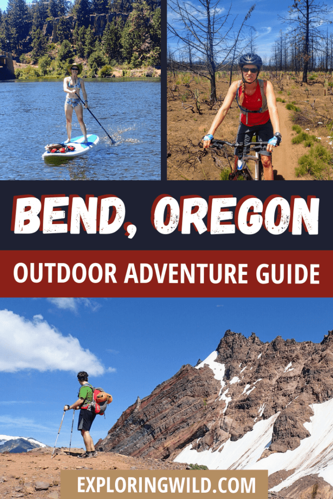 Pictures of biking, SUP boarding, and hiking with text: Bend Oregon Outdoor Adventure Guide