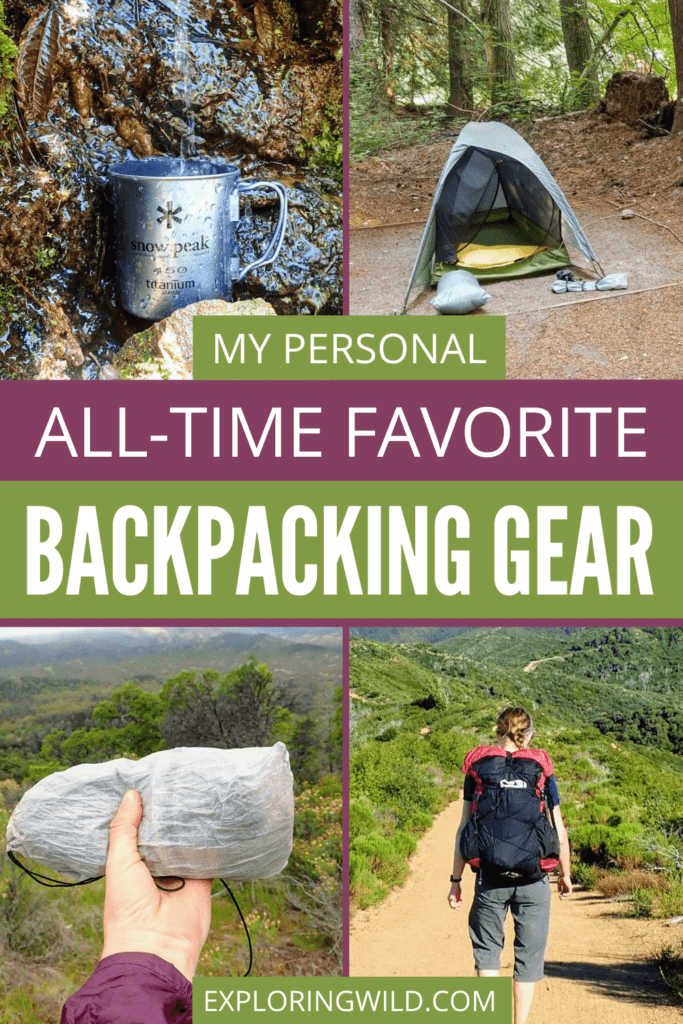 Pictures of backpacking gear with text: My personal all-time favorite backpacking gear