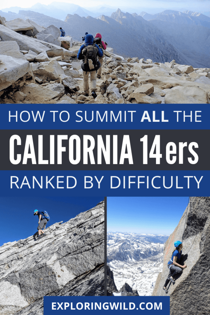 Pictures of hikers and climbers with text: how to summit all California fourteeners ranked by difficulty