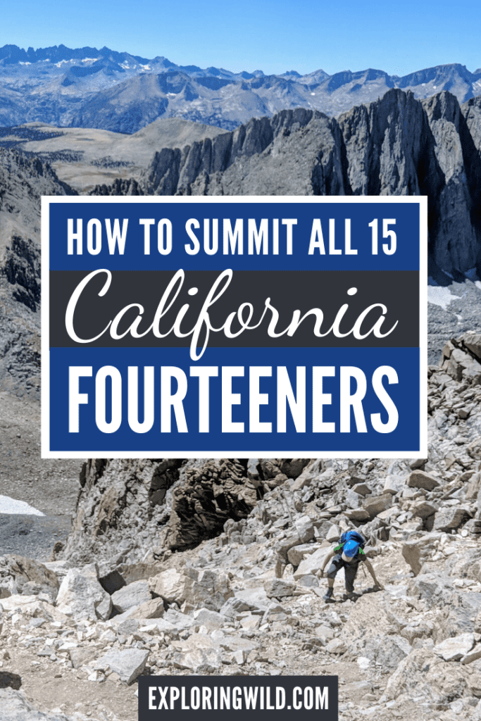Picture of hiker scrambling up rocky gully with text: how to summit all 15 California fourteeners