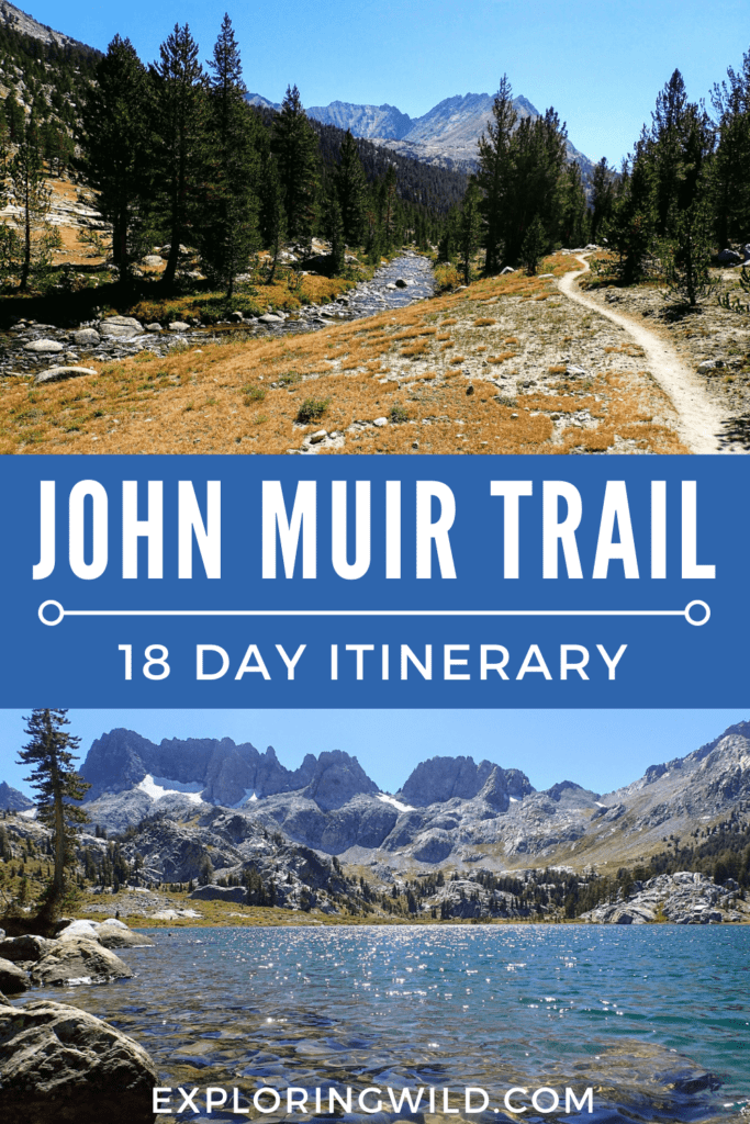 Pictures of alpine lake and trail with text: John Muir Trail 18 Day Itinerary
