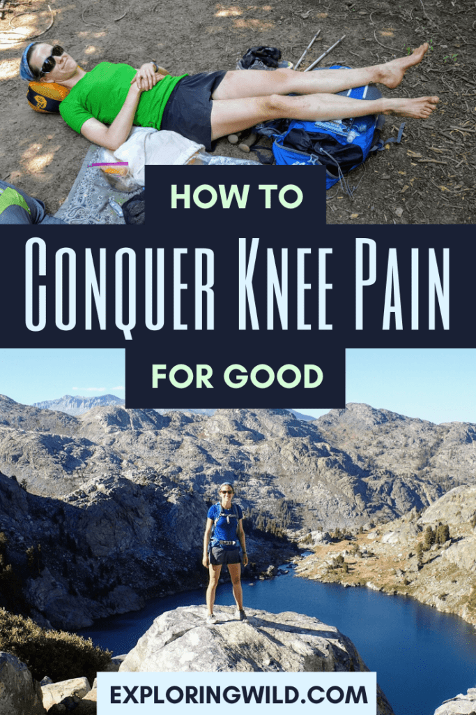 Picture of hiker lying down and hiker standing on rock with text: how to conquer knee pain for good