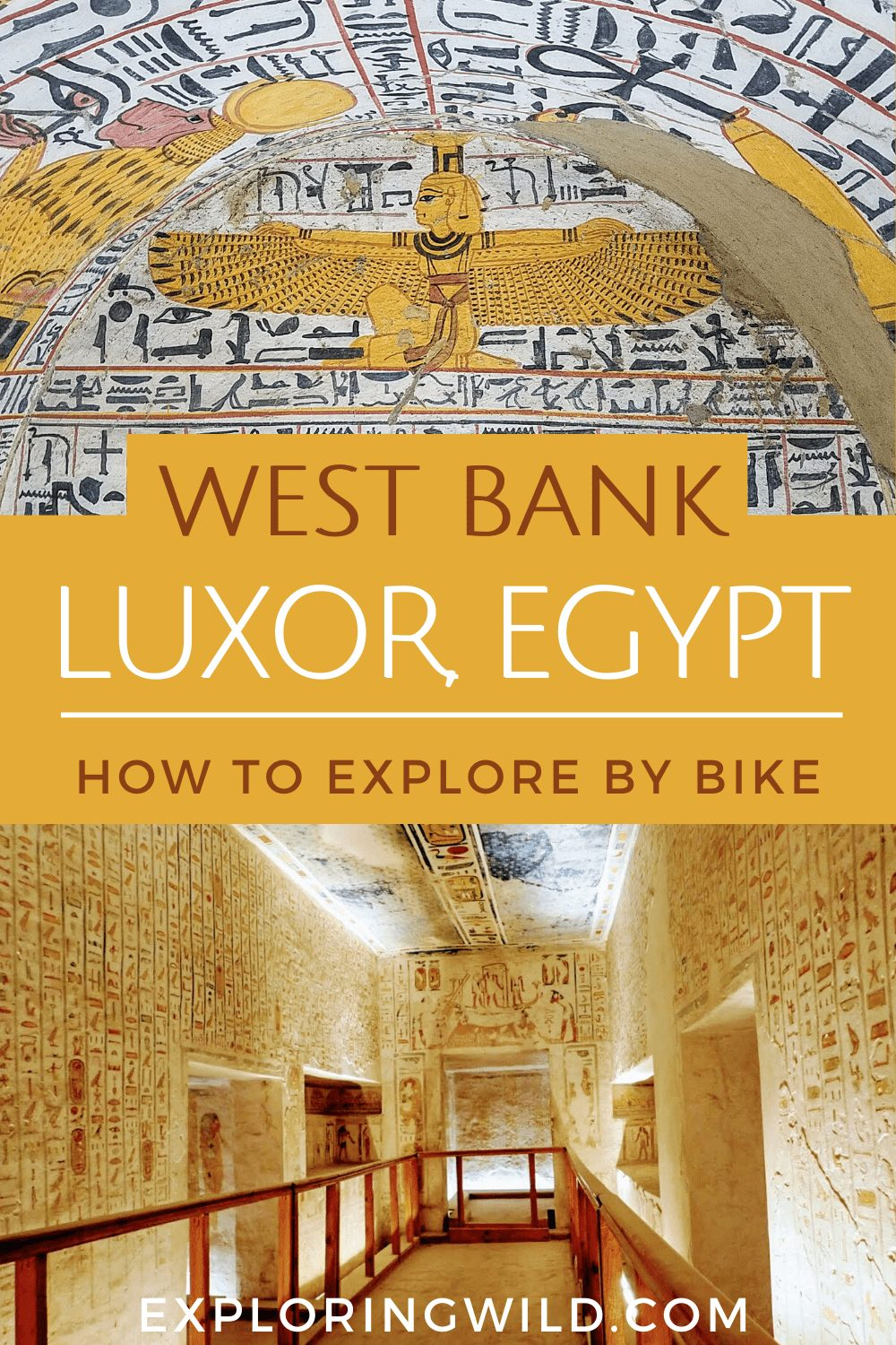 Pictures of Egyptian tombs with text: West Bank Luxor, Egypt