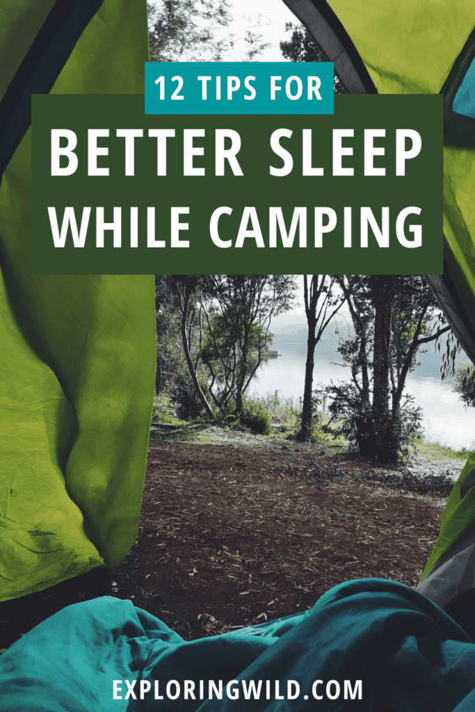 Picture from inside tent with text: 12 tips for better sleep while camping