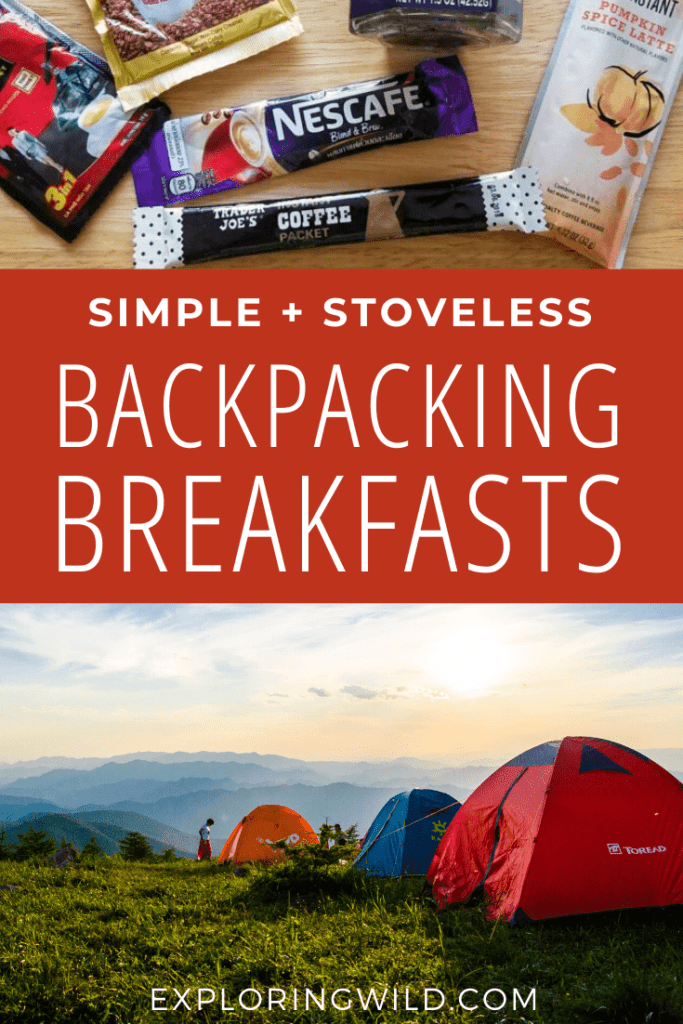 Pictures of coffee packets and tents with text: Simple Stoveless Backpacking Breakfasts