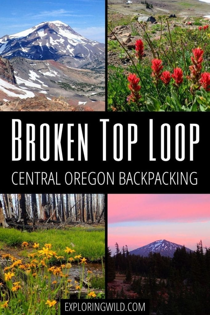 Pictures of mountains with text: Broken Top Loop, Central Oregon Backpacking