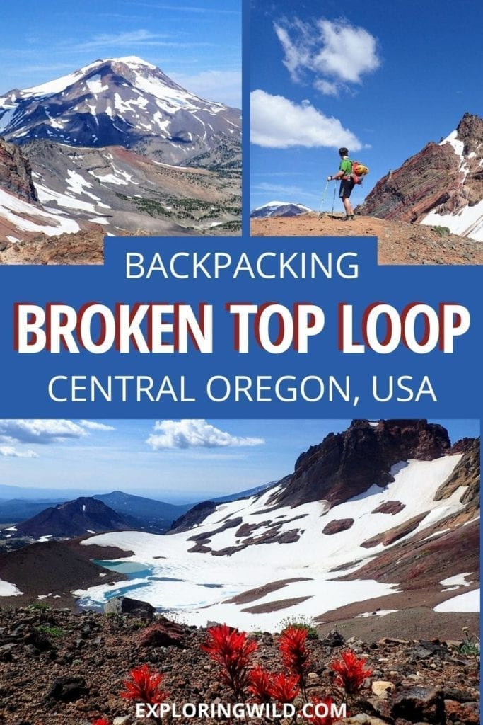 Pictures of mountains with text: Backpacking Broken Top Loop, Central Oregon