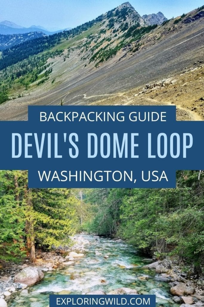 Pictures of mountains and streams with text: Devil's Dome Backpacking Route, Washington, USA