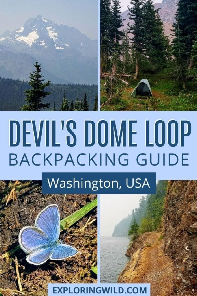 Pictures of mountains and flowers with text: Devil's Dome Loop Backpacking Guide, Washington, USA