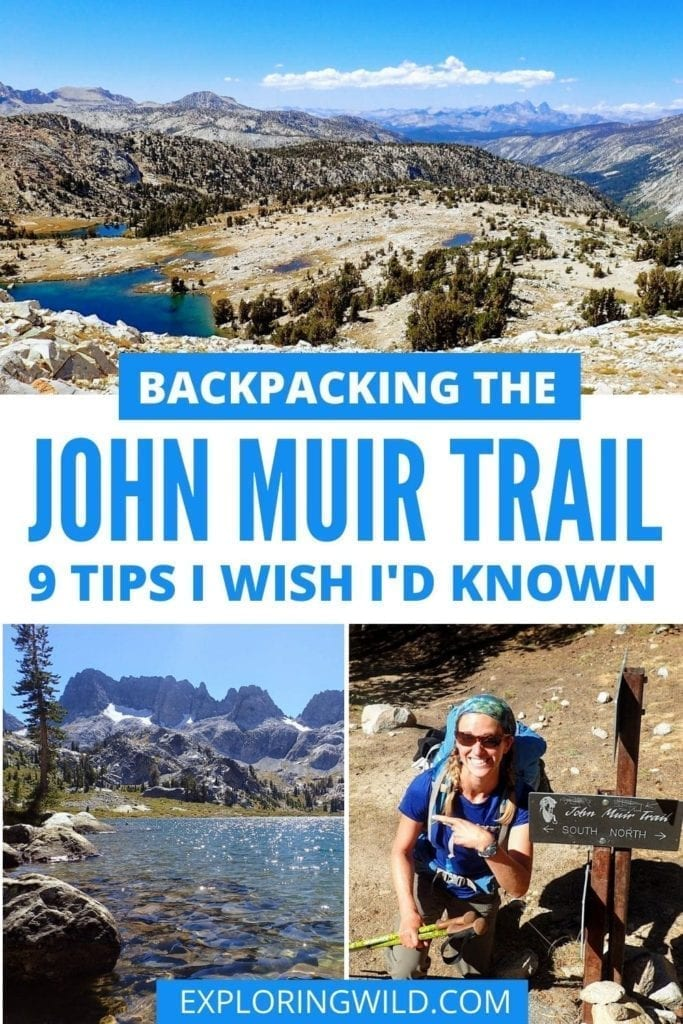 Pictures of mountains with text: Backpacking the John Muir Trail: 9 tips I wish I'd known