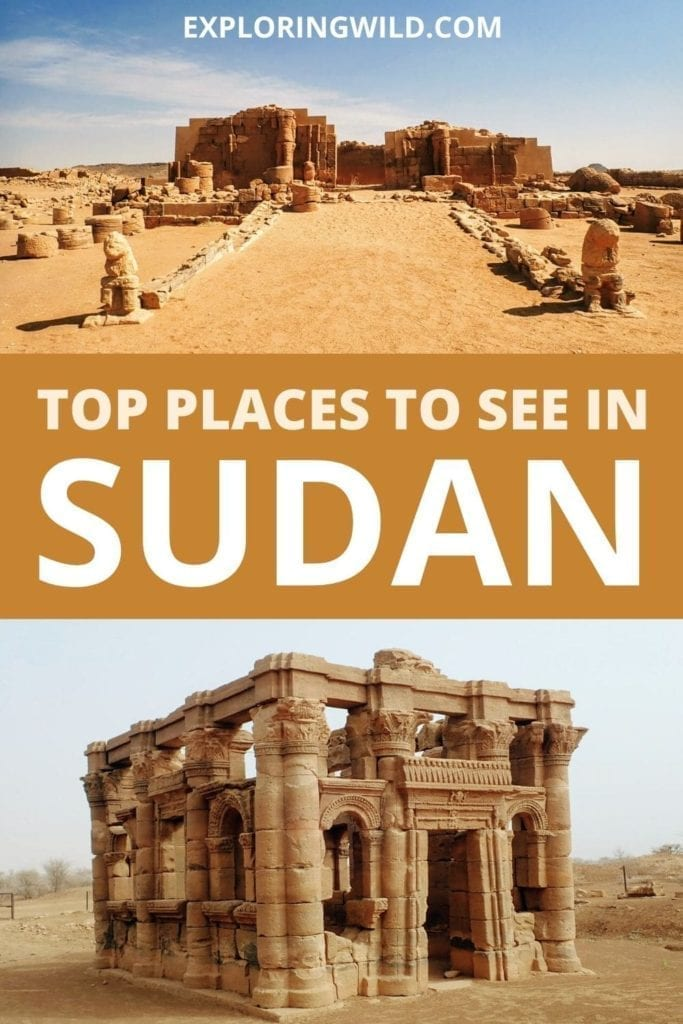 Pictures of Sudan with text: Things to do in Sudan