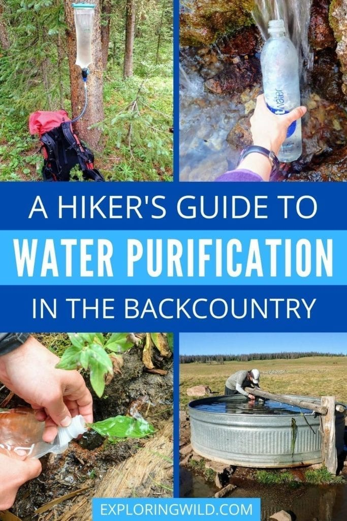 Pictures of water filters and water treatment methods, with text: Hiker's Guide to Water Purification in the Backcountry