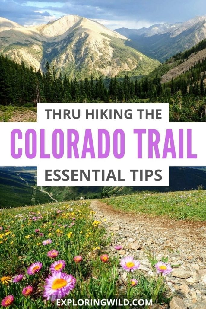 Pictures of mountain landscapes with text: thru hiking the Colorado Trail, essential tips