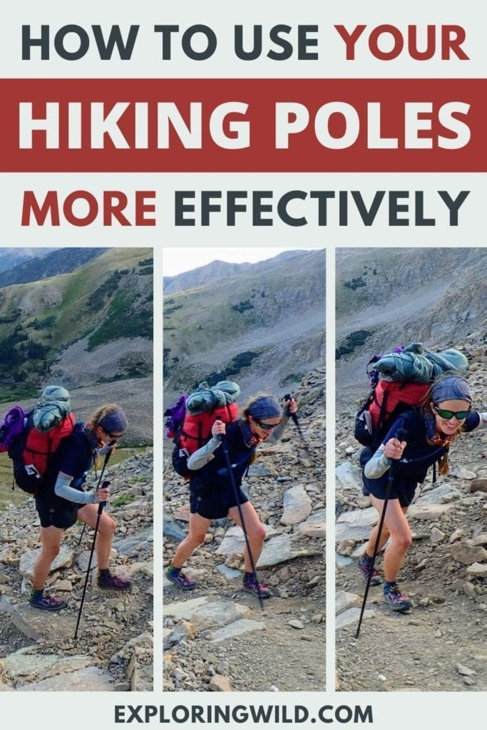 Pictures of woman using hiking poles on uphill, with text: how to use your hiking poles more effectively