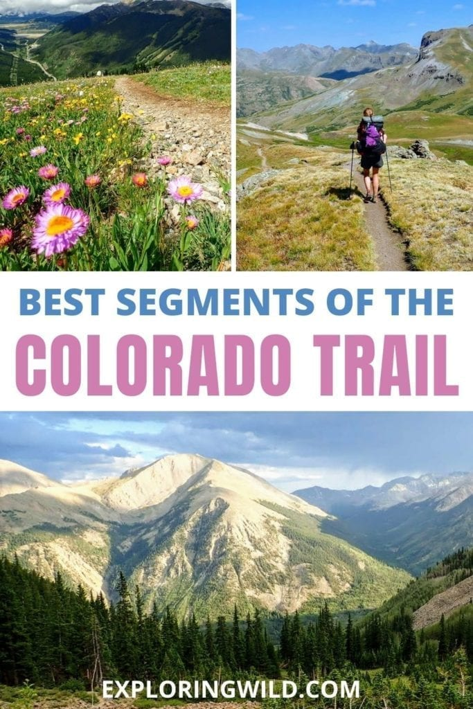 Pictures of mountain trails with text: Best segments on the Colorado Trail