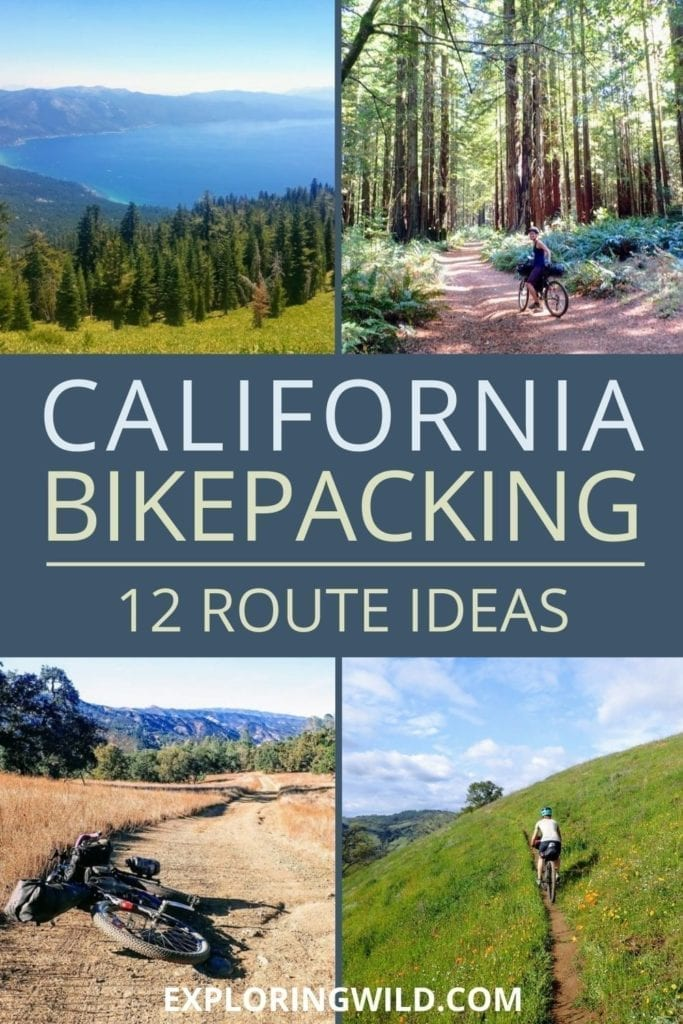 Pictures of bike trails with text: California Bikepacking