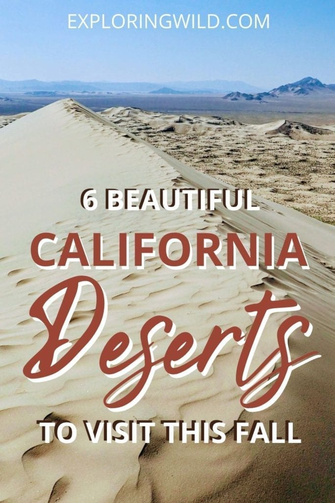 Picture of desert sand dunes with text: beautiful California deserts to visit this fall