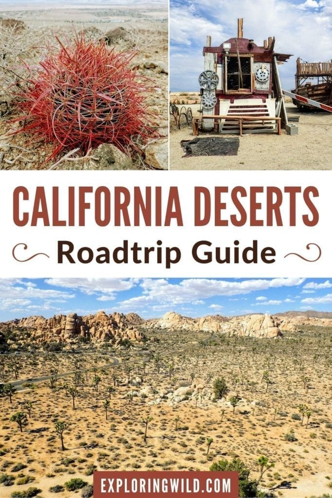 Three pictures of desert landscapes with text overlay: California deserts roadtrip guide.
