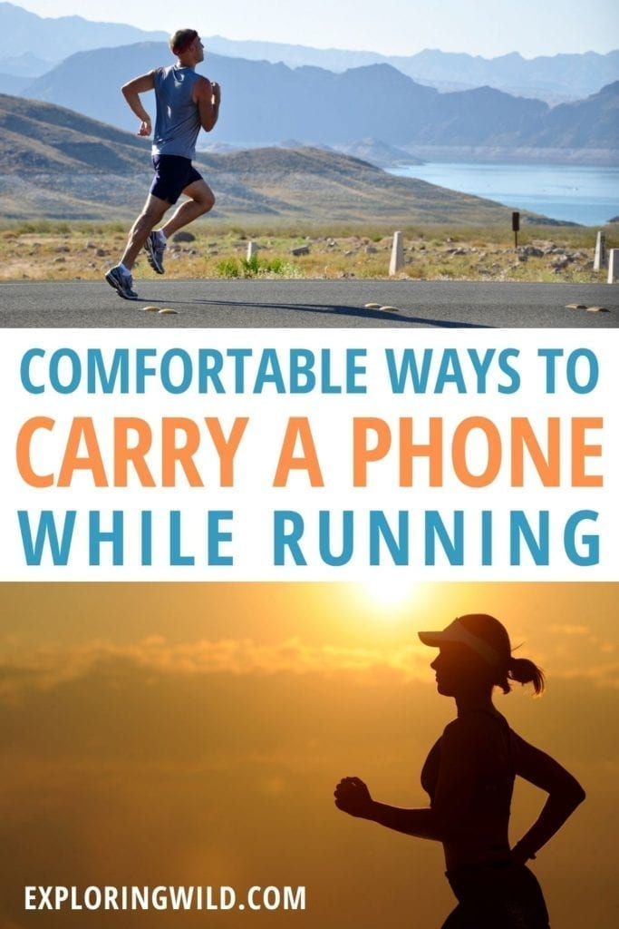 Pictures of runners with text: comfortable ways to carry a smartphone while running