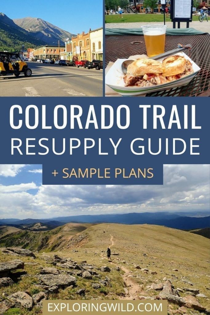 Pictures of trail and food with text: Colorado Trail Resupply Guide