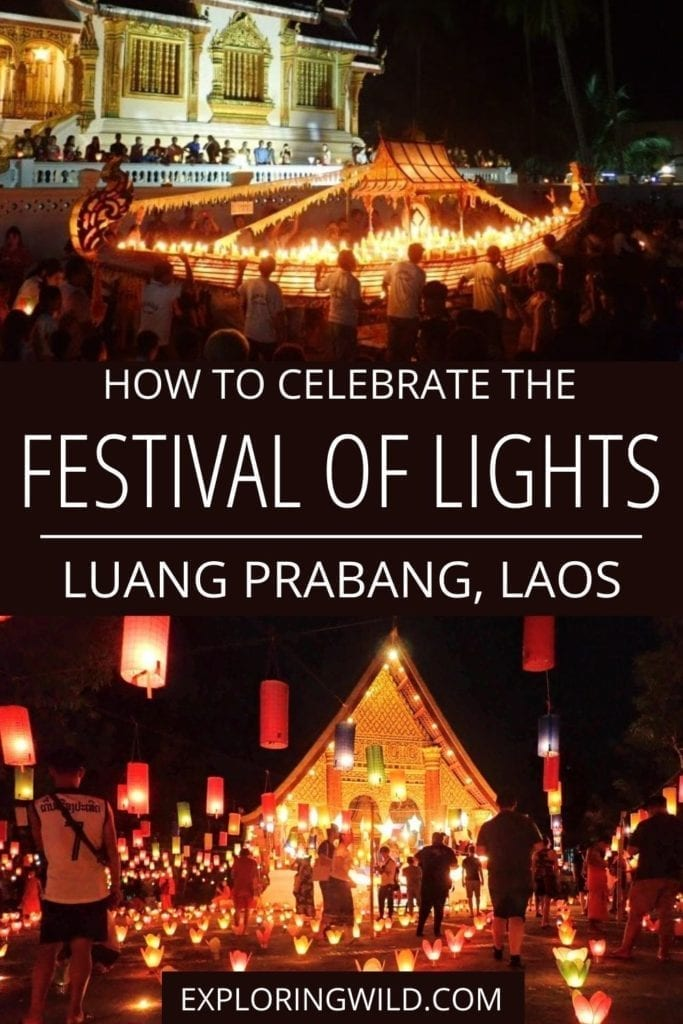 Pictures of lanterns and parade at night with text: how to celebrate the festival of lights in Luang Prabang, Laos