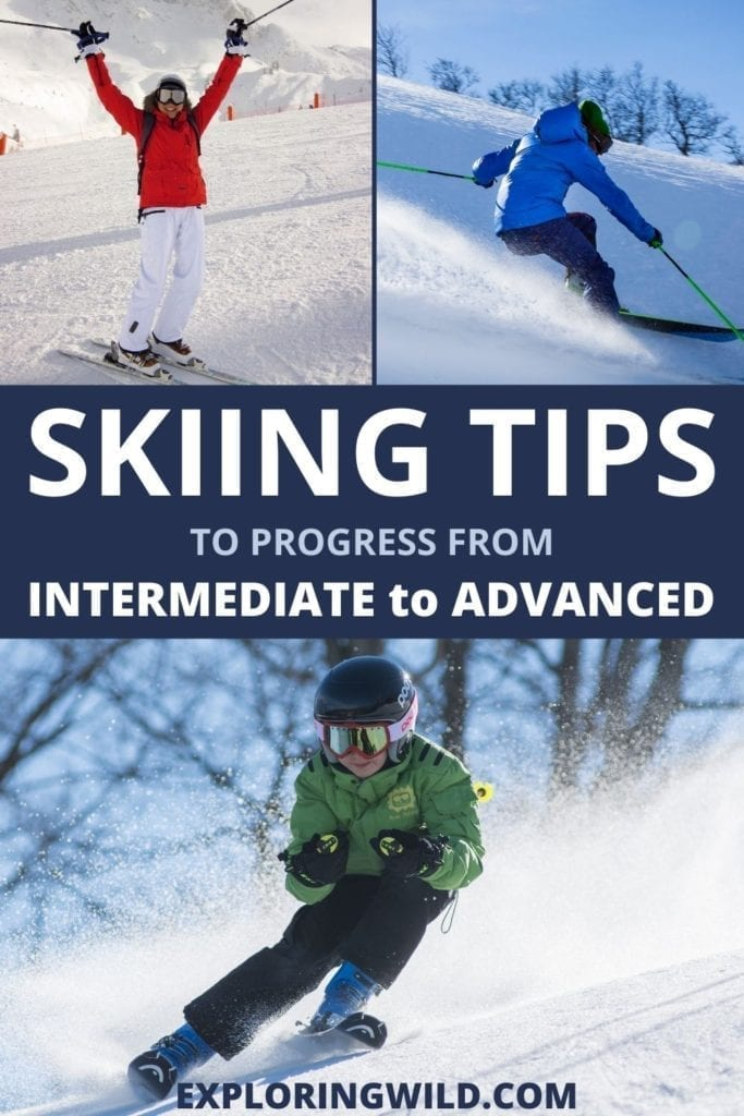 Pictures of skiers with text: Skiing tips to progress from intermediate to advanced