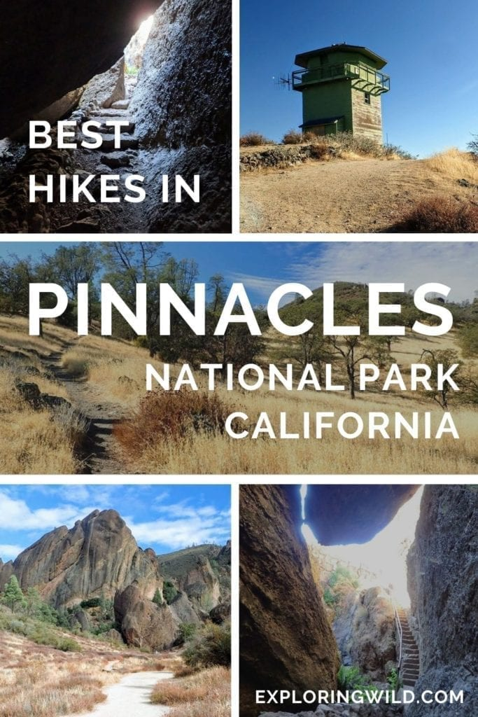 Pictures of trails with text: Best Hikes in Pinnacles National Park