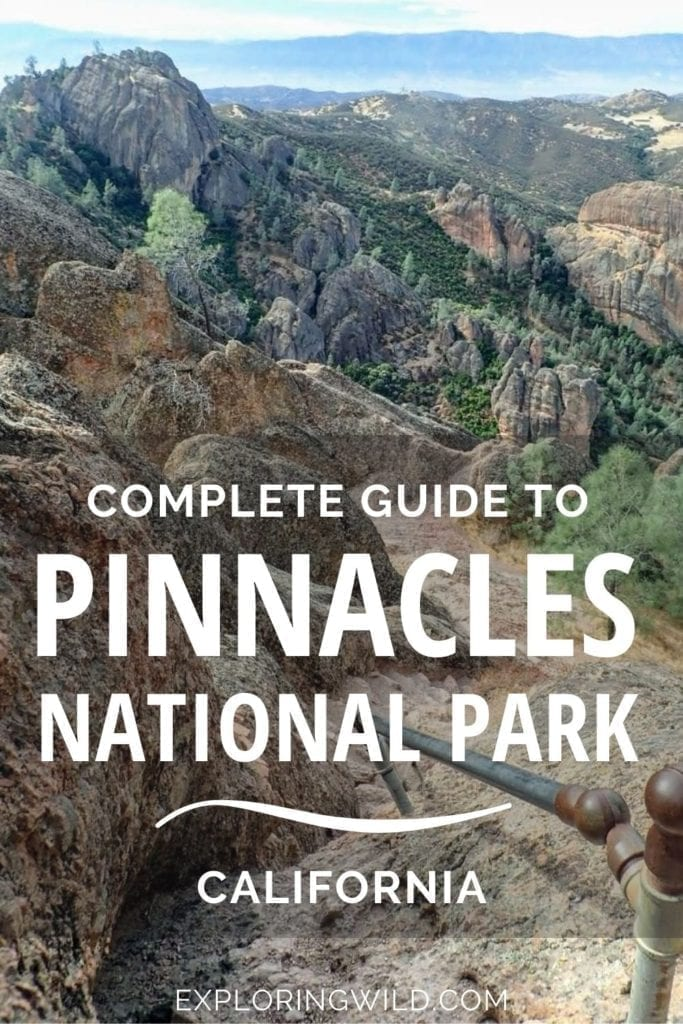 Pictures of rocky landscapes with text: complete guide to Pinnacles National Park, California