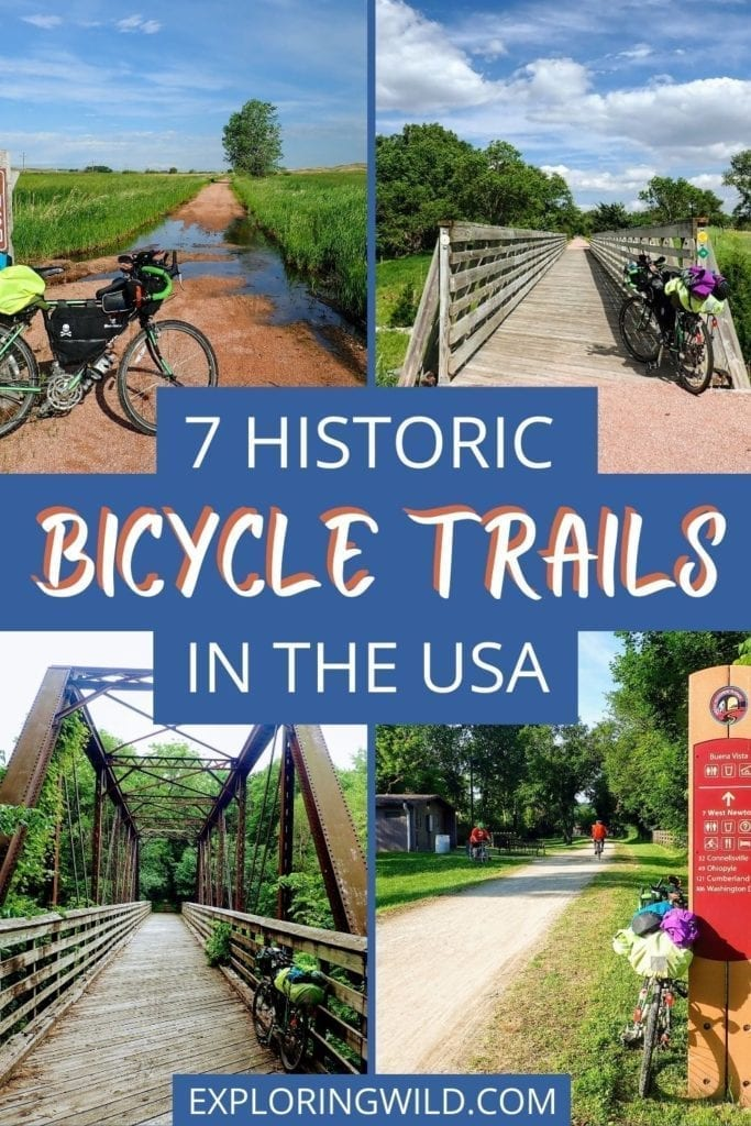 Pictures of rail trails with text: 7 historic bicycle trails in the USA
