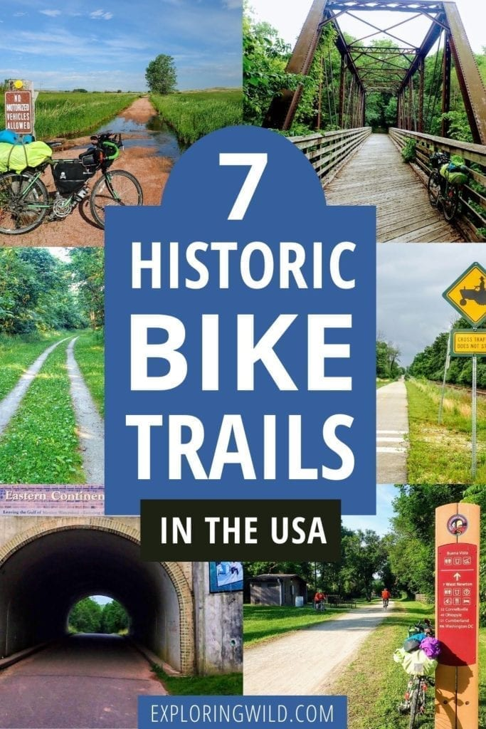 Pictures of rail trails with text: 7 historic bike trails in the USA