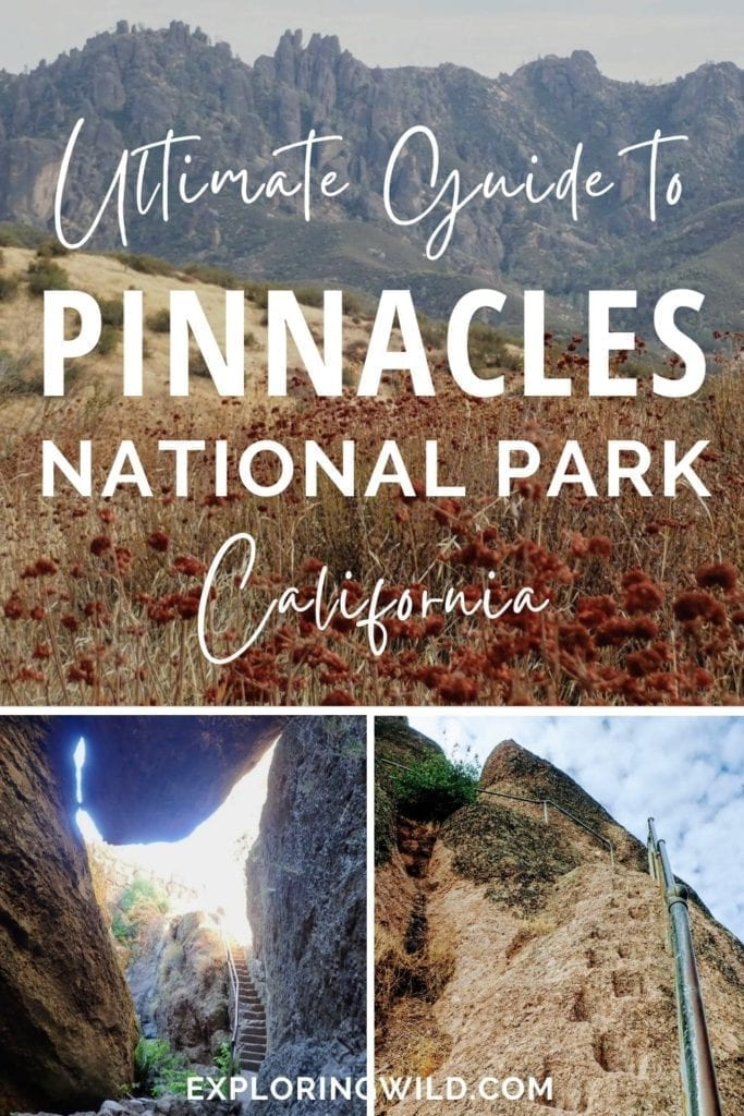 Pictures of landscapes with text: ultimate guide to Pinnacles National Park, California