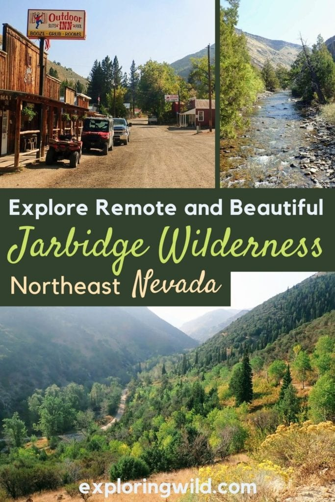 Pictures of mountains with text: Explore remote and beautiful Jarbidge Wilderness, Nevada