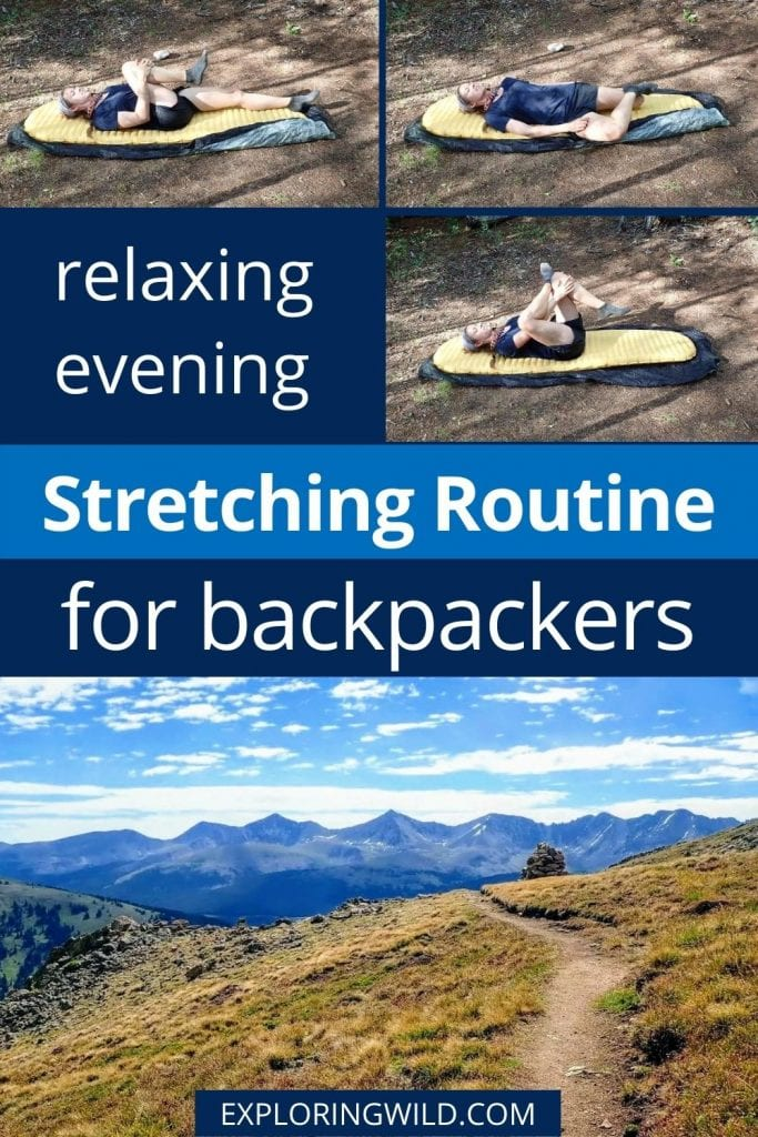 Pictures of hiker stretching and tent with text: 10 relaxing stretches to do in your tent