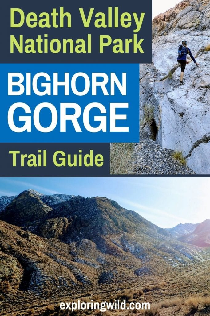 Pictures of desert canyon with text: Death Valley National Park Bighorn Gorge Trail Guide