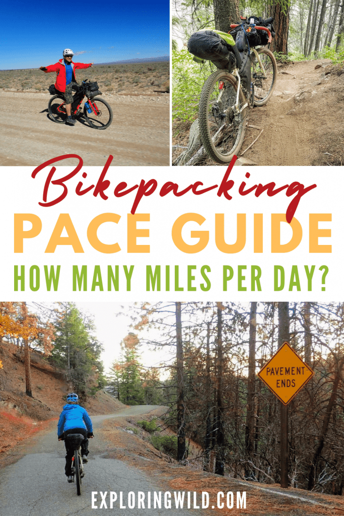 Pictures of bikepacking with text: Bikepacking pace guide: how many miles per day?