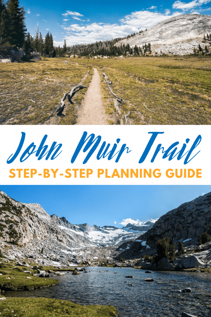 Pictures of John Muir Trail with text: John Muir Trail Planning Guide